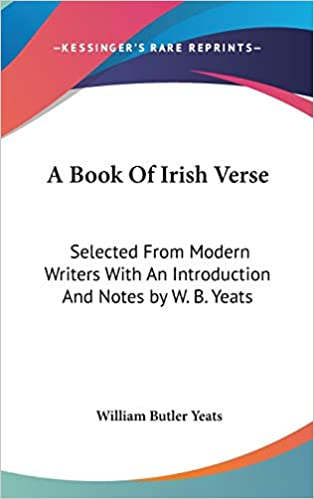 A Book Of Irish Verse By Wb Yeats