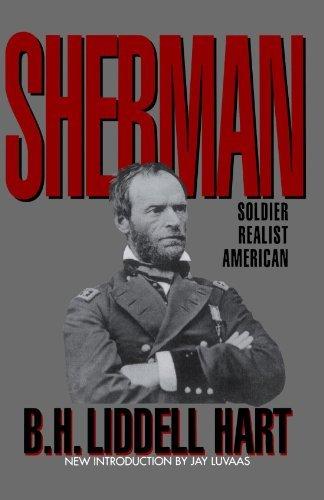 - Sherman: Soldier, Realist, American