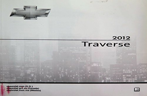 2012 Chevy Traverse Owner Manual (No Supplemental Material)