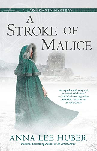 A Stroke of Malice (A Lady Darby Mystery Book 8) by [Huber, Anna Lee]