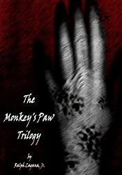 The Monkey's Paw (The Monkey's Paw Trilogy)