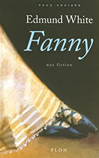 Fanny : une fiction, White, Edmund