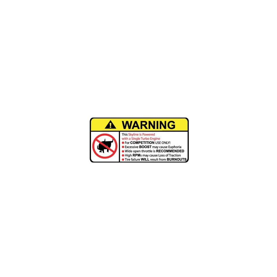 Nissan Skyline Single Turbo No Bull, Warning decal