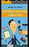 Controle sua Vida com o GTD