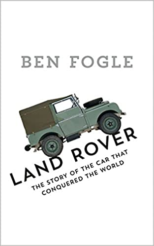 Land Rover: The Story of the Car That Conquered the World: Amazon.de ...