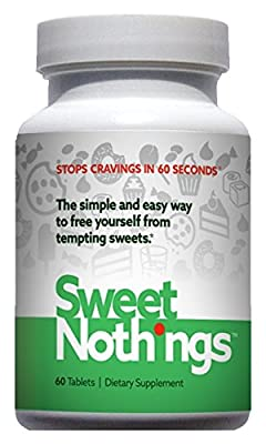 SWEET NOTHINGS - Eliminates Sweet Cravings in ONE Minutes Guaranteed...Effectively Supports Weight Loss 60 Tablets