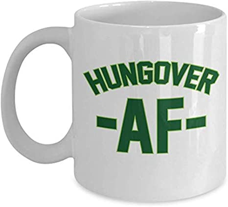 Hungover AF Drinking Hangover Millennial Slang Taza de regalo ...