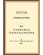 Peyton, Of England And Virginia: From Virginia Genealogies