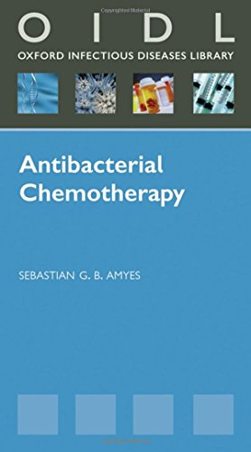 antibacterial-chemotherapy-theory-problems-and-practice-oxford-infectious-diseases-library