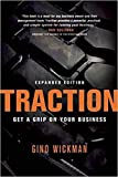 img - for [By Gino Wickman ] Traction: Get a Grip on Your Business (Paperback) 2018 by Gino Wickman (Author) (Paperback) book / textbook / text book