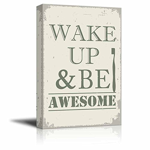 Vintage Style Wake Up and Be Awesome