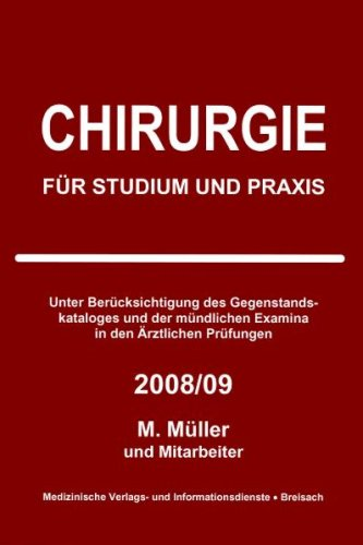 Chirurgie für Studium und Praxis - 2008/09