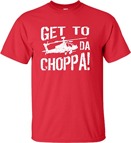 Red Get To Da Choppa Male T-shirt, many other colors, up to 5XL