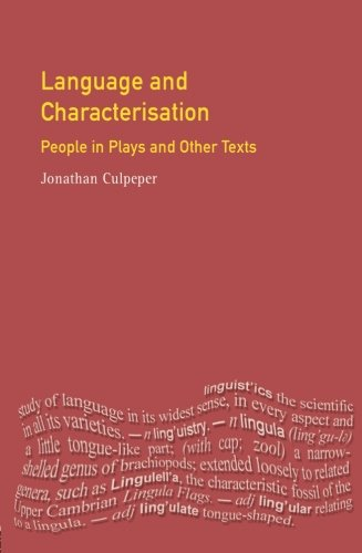 Language and Characterisation in Plays and Texts