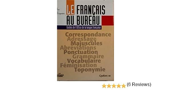 Le français au bureau: noëlle guilloton: 9782551164479: books