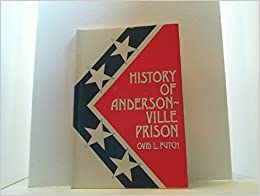 Book History of Andersonville Prison