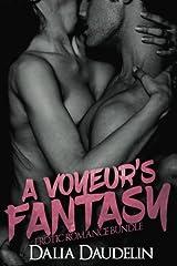 A Voyeur's Fantasy (Erotic Romance Bundle) Paperback