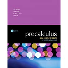 Precalculus: Graphs and Models, A Right Triangle Approach Plus MyMathLab with Pearson eText -- Access Card Package (6th Edition)
