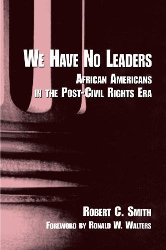 Search : We Have No Leaders: African Americans in the Post-Civil Rights Era (Suny Series in Afro-American Studies) (Suny Series in African American Studies)
