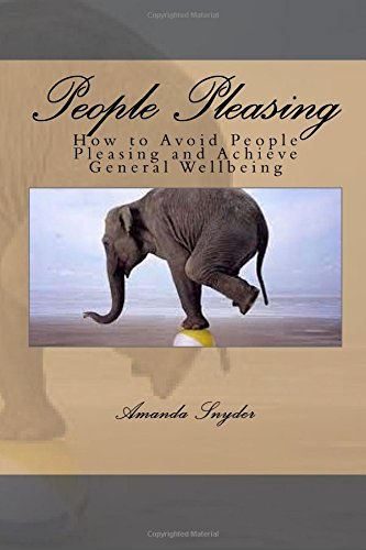 People Pleasing: How to Avoid People Pleasing and Achieve General Wellbeing Text fb2 book
