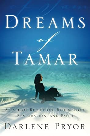 Dreams Of Tamar
