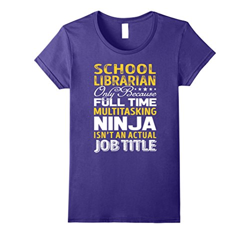 Womens School Librarian Is Not An Actual Job Title TShirt Large Purple