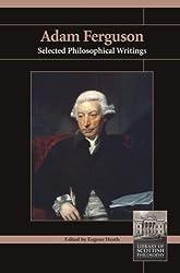 Adam Ferguson: Selected Philosophical Writings (Library of Scottish Philosophy)
