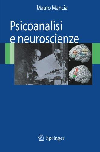 Psicoanalisi e Neuroscienze (Italian Edition)
