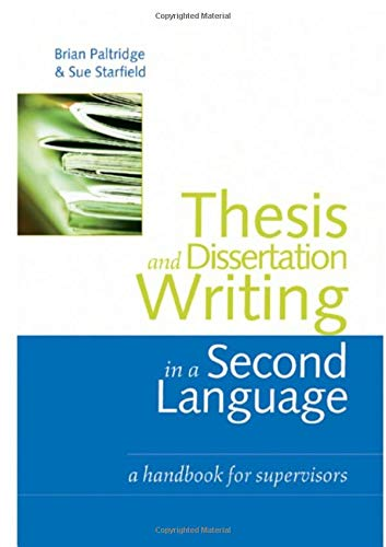 Thesis and Dissertation Writing in a Second Language: A Handbook for Supervisors by Routledge
