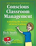 Conscious Classroom Management Second Edition