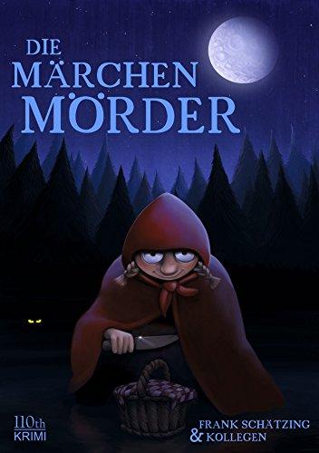 Die Märchenmörder (German Edition)