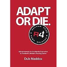 Adapt or Die.