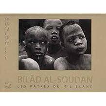 Bilâd al-Soudan: les pâtres du Nil blanc
