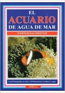 El Acuario De Agua De Mar. El Precio Es En Dolares: W. Baumeister: Amazon.com: Books