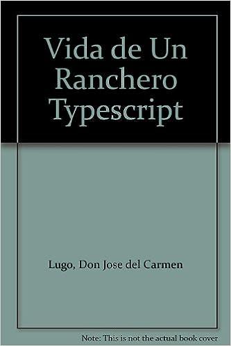 Amazon.com: Vida de Un Ranchero Typescript: Don Jose del ...