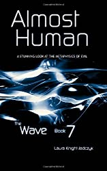 Title: Almost Human The Wave Volume 7