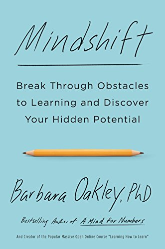 Mindshift: Break Through Obstacles to Learning and Discover Your Hidden Potential (Oakley List Price)