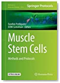 Muscle Stem Cells: Methods and Protocols (Methods in Molecular Biology)