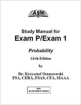 ASM SOA Study Manual for Exam P 14th Edition: Krzysztof