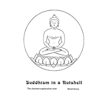 Buddhism in a Nutshell: the shortest explanation ever