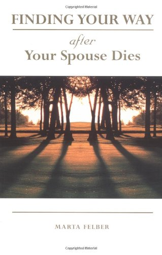 Finding Your Way After Your Spouse Dies by Ave Maria Press