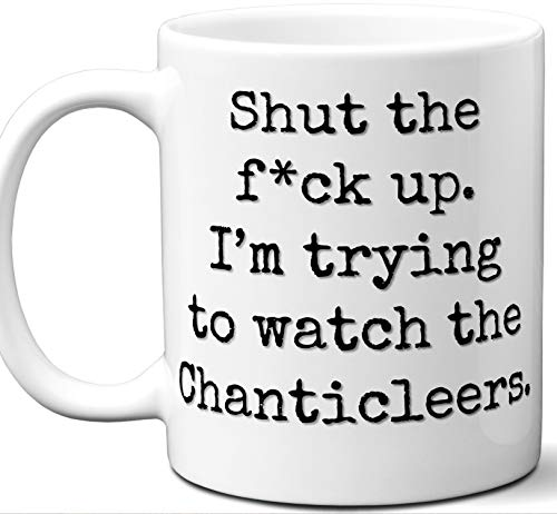 Chanticleers Gifts For Men Women. Shut Up I'm Trying To Watch. Cool Unique Funny Gift Idea Chanticleers Coffee Mug For Fans Sports Lovers. Football Hockey Birthday Father's Day Christmas.