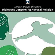 A Macat Analysis of Hume's Dialogues Concerning Natural Religion   Livre audio Auteur(s) : Dr. John Donaldson, Ian Jackson Narrateur(s) :  Macat.com