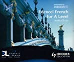 img - for Edexcel French for A Level(CD-Audio) - 2008 Edition book / textbook / text book