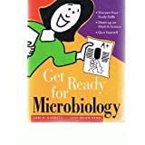 Get Ready for Microbiology (Valuepack), Garrett, Lori K. and Penn, Judy M., 0321595920