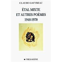 Étal mixte et autres poèmes 1948-1970
