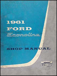 1961 Ford Econoline and Falcon Club Wagon Repair Shop Manual Original