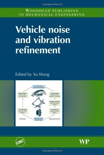 Vehicle Noise and Vibration Refinement (Woodhead Publishing in Mechanical Engineering) (2010-03-26)