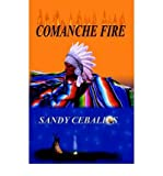 img - for [ Comanche Fire By Ceballos, Sandy ( Author ) Paperback 2002 ] book / textbook / text book