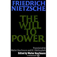 The Will to Power: In Science, Nature, Society and Art
